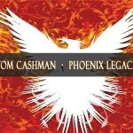 Tom Cashman Discography - Phoenix Legacy