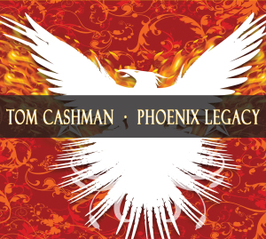 Tom Cashman - Phoenix Legacy